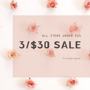 3/$30 ALL ITEMS UNDER $25